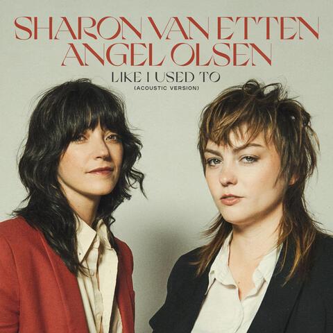 Sharon Van Etten & Angel Olsen