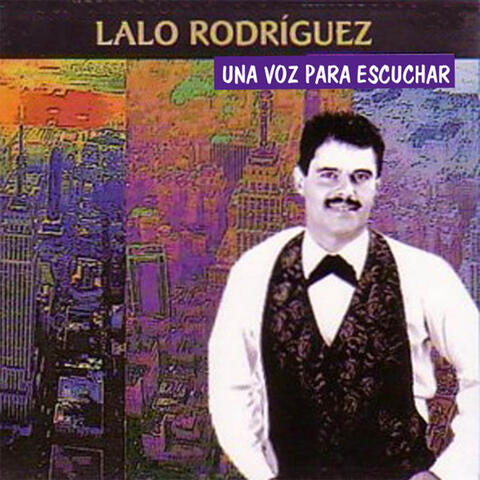 Lalo Rodríguez Una Voz Para Escuchar album art
