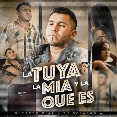 La Tuya, la Mía y la Que Es album art
