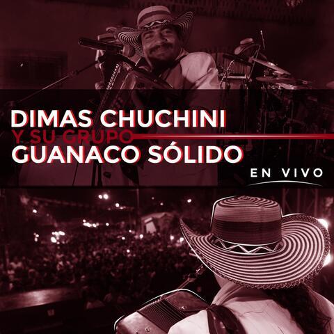 Dimas Chuchini y Su Grupo Guanaco Sólido