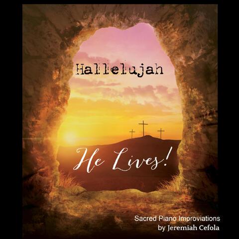 Hallelujah, He Lives! album art
