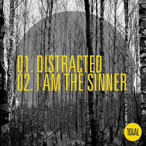 Distracted / I Am the Sinner album art