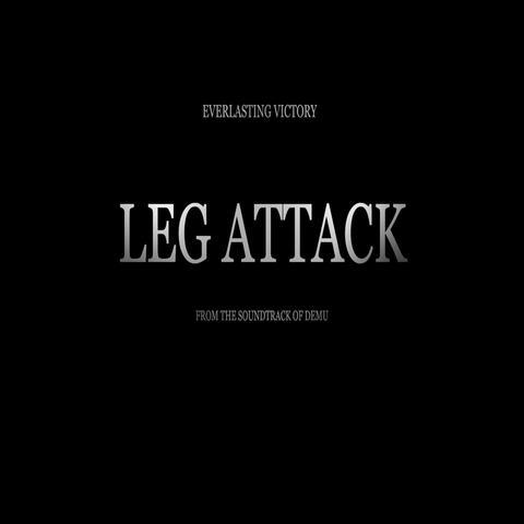 Leg Attack (From the Soundtrack of Demu) album art
