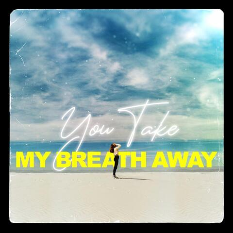 You Take My Breath Away album art
