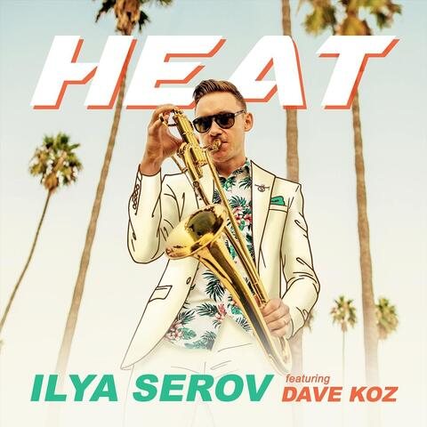 Heat (feat. Dave Koz) album art