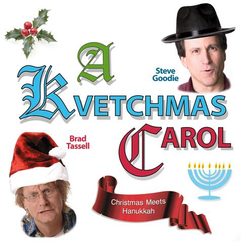 A Kvetchmas Carol (Christmas Meets Hanukkah) album art