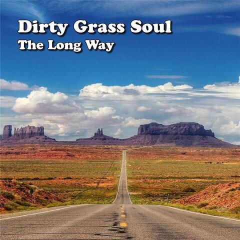 Dirty Grass Soul