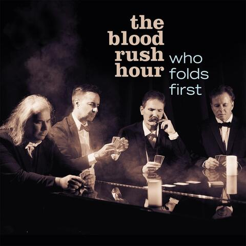 The Blood Rush Hour