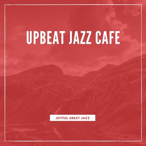 Upbeat Jazz Cafe