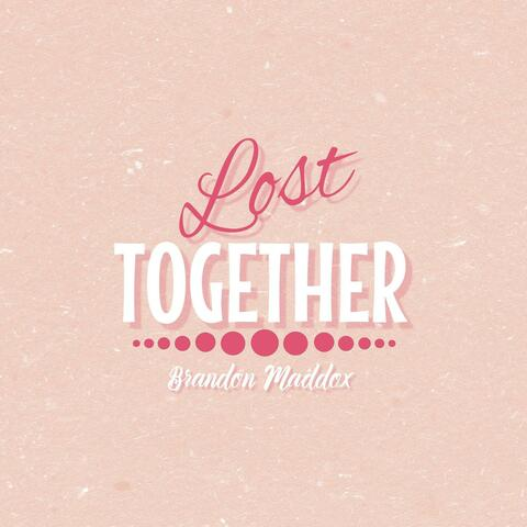 Lost Together album art