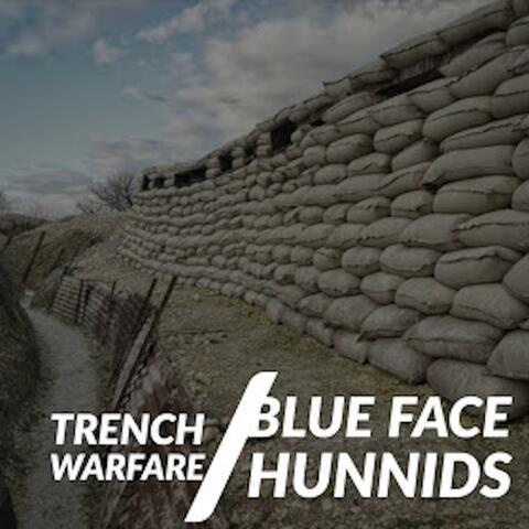 Blue Face Hunnids