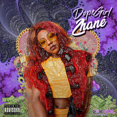 Dopegirl Zhane' Radio