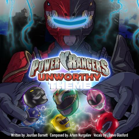 Power Rangers Unworthy