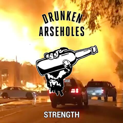 Drunken Arseholes