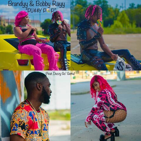 Brandyy & Bobby Rayy