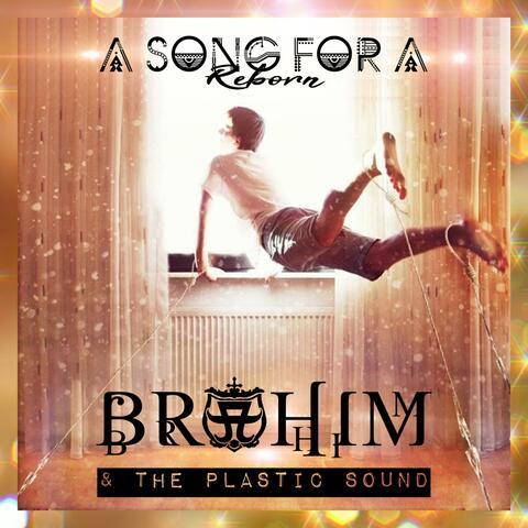 Brahim & the Plastic Sound