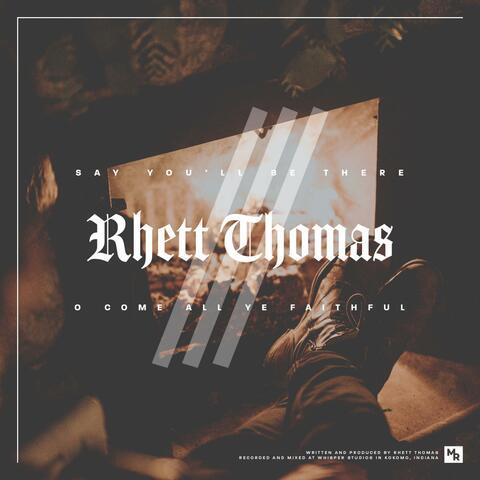 Rhett Thomas