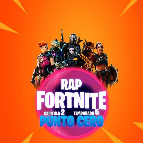 Rap Fortnite Capitulo 2 Temporada 5 Punto Cero album art