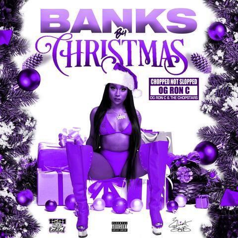 Banks B4 Christmas (ChopNotSlop Remix) album art
