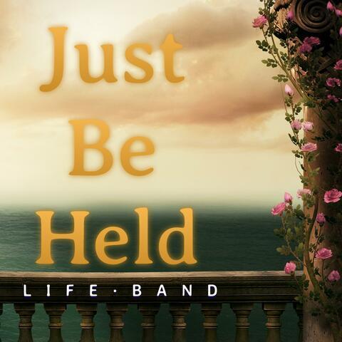 Just Be Held album art