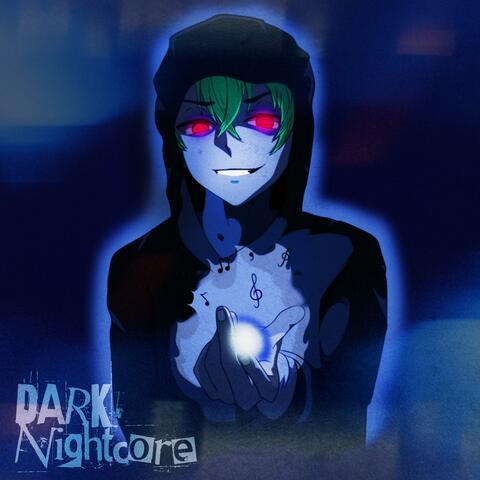 Dark Nightcore
