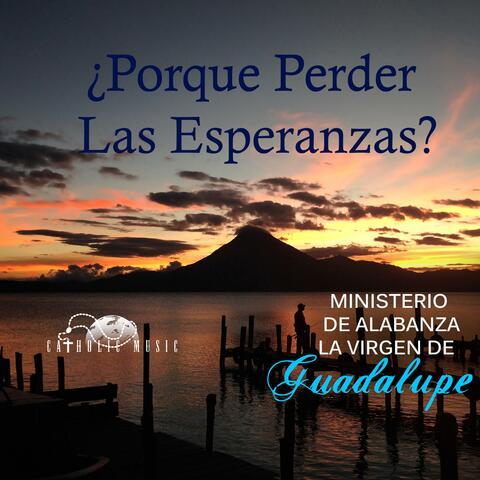 Ministerio de Alabanza la Virgen de Guadalupe