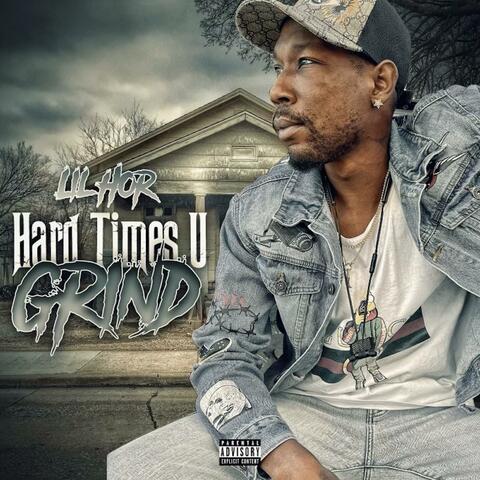Hard Times U Grind album art