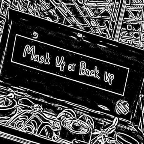 Mask Up Or Back Up album art