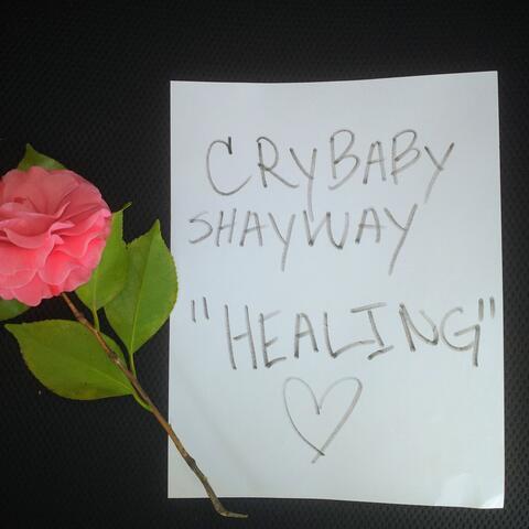 Cry baby ShayWay