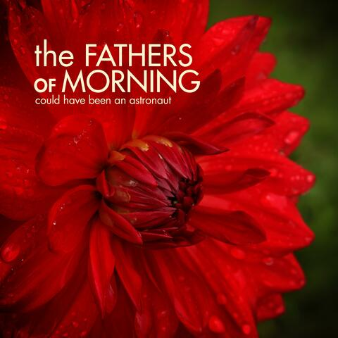 The Fathers of Morning