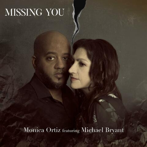 Missing You (feat. Michael Bryant) album art