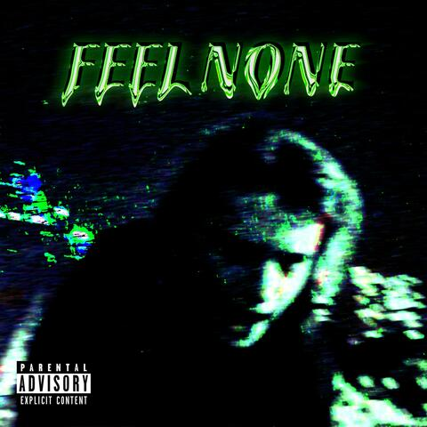 Feel None album art