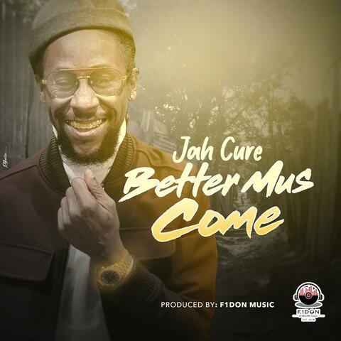 Better Mus Come album art