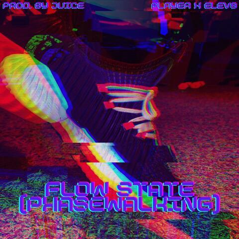 Flowstate (Phasewalking) [feat. Elev8] album art
