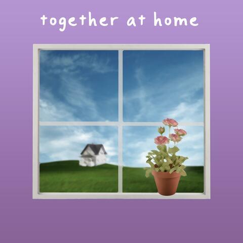 Together at Home album art