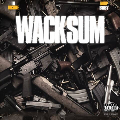 Wack Sum (feat. Norp Baby) album art
