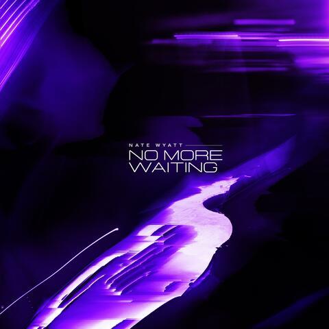 No More Waiting album art
