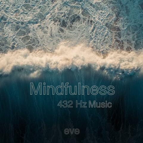 Mindfulness 432 Hz Music album art