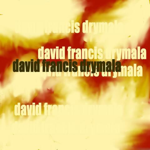 david francis drymala