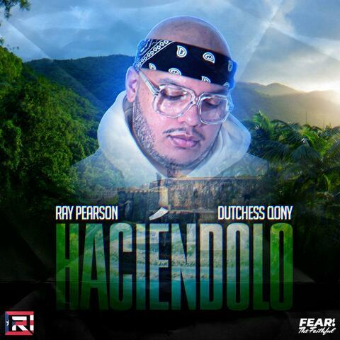 Haciéndolo (Doin' It) (feat. DutchessQony) album art
