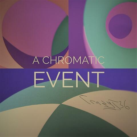 A Chromatic Event album art
