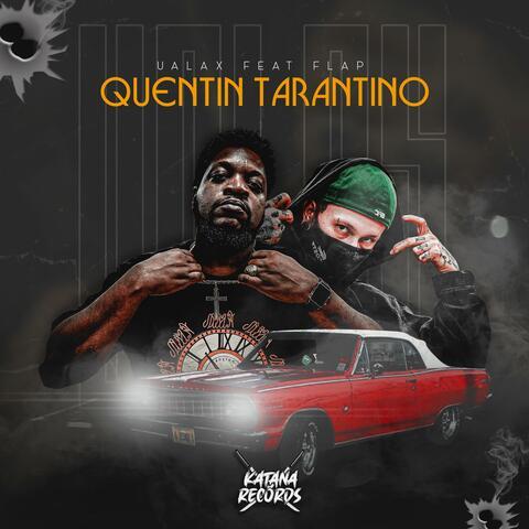 Quentin Tarantino (feat. Ualax & Flap) album art