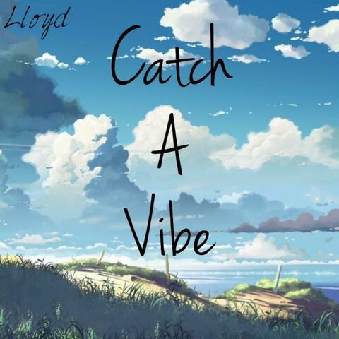 Catch A Vibe album art