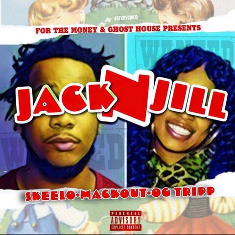 Jack N Jill (feat. Mackout & OG Tripp) album art