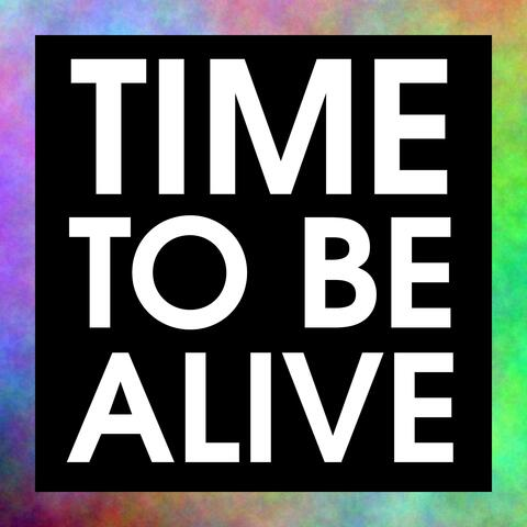 Time To Be Alive album art