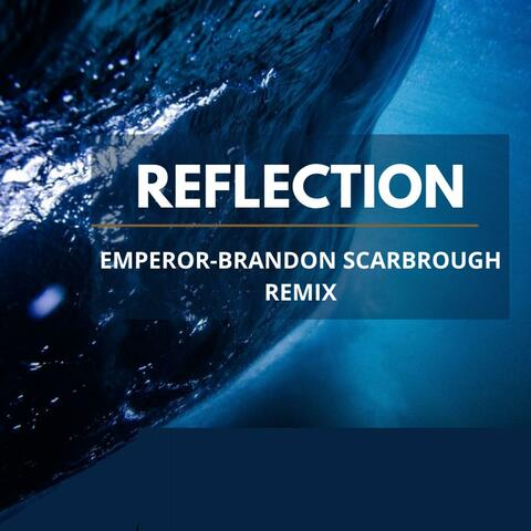 Reflection (Brandon Scarbrough Remix) album art
