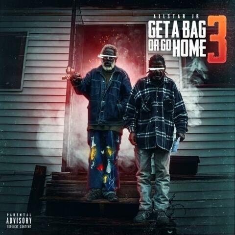 Get A Bag Or Go Home 3 album art