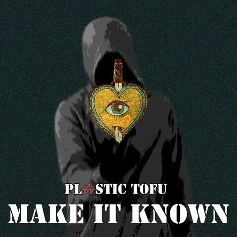 Make It Known album art