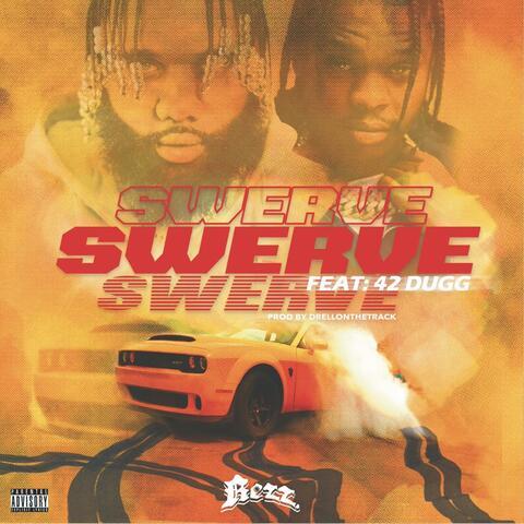 SWERVE (feat. 42 Dugg) album art