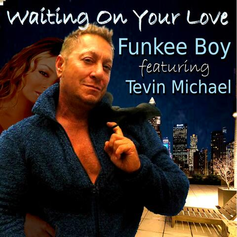 Waiting On Your Love (feat. Tevin Michael) album art